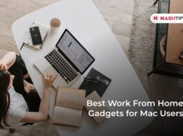 Best Work From Home Gadgets for Mac Users