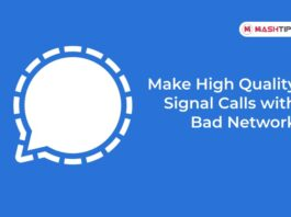 Make High Quality Signal Calls with Bad Network