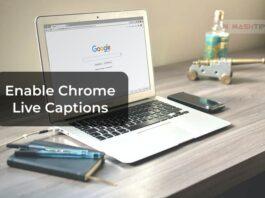 Enable Google Chrome Live Captions