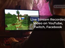 Live Stream Recorded Video on YouTube, Twitch, Facebook