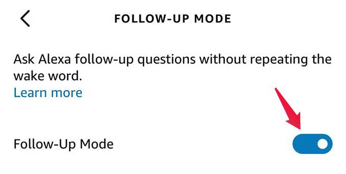 Turn on Alexa Follow Up Mode