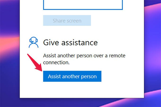 Windows 10 Quick Assist Give Assistance to Another Person