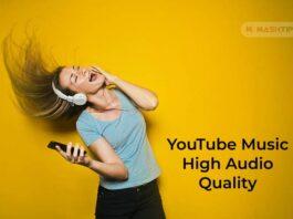YouTube Music High Audio Quality