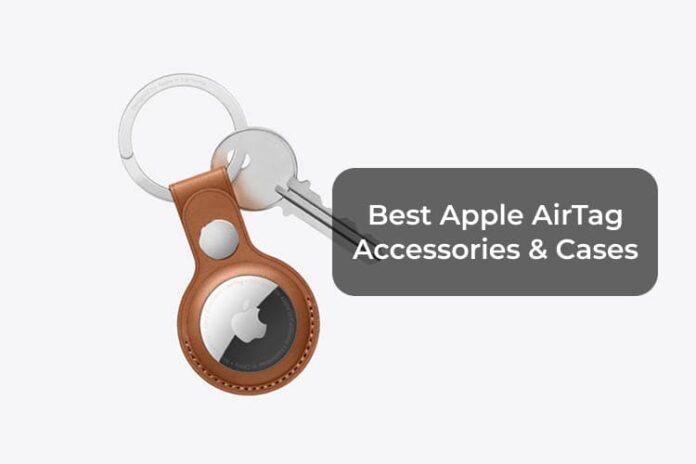 Best Apple AirTag Accessories & Cases