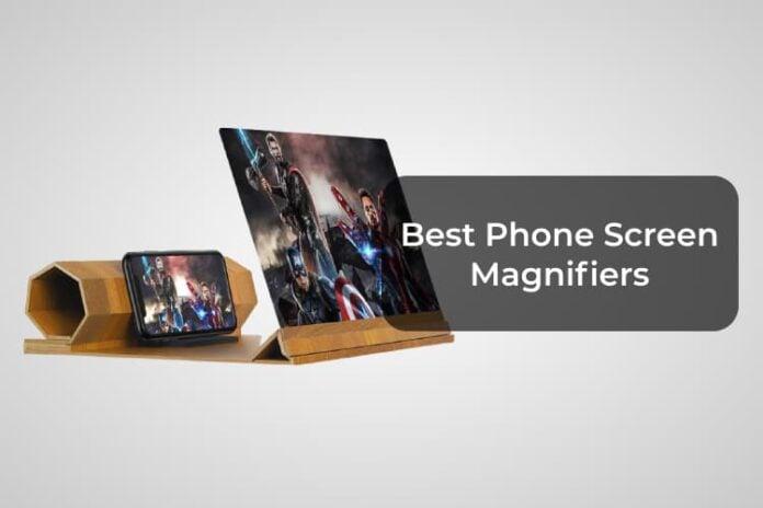 Best Phone Screen Magnifiers