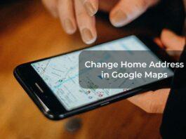 Change Home Address in Google Maps