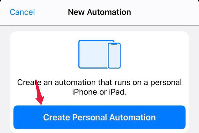 Create Personal Automation iPhone