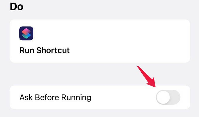 Disable Ask Before Running in Siri Shortcut Automation
