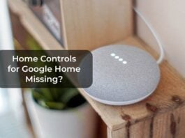 Home Controls for Google Home Missing