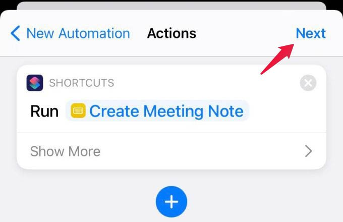 Run Create Meeting Note Shortcut in Automation and Tap Next