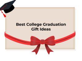Best College Graduation Gift Ideas