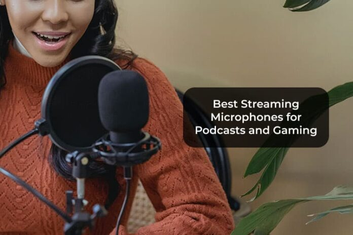 Best Streaming Microphones for Podcasts and Gaming