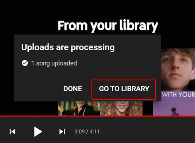 Song Upload Complete Go to Library on YouTube Music