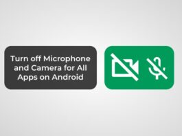 Turn off Microphone and Camera for All Apps on Android