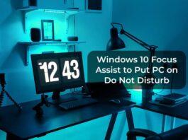 Windows 10 Focus Assist to Put PC on Do Not Disturb