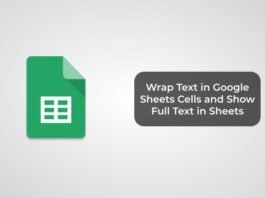 Wrap Text in Google Sheets Cells and Show Full Text in Sheets