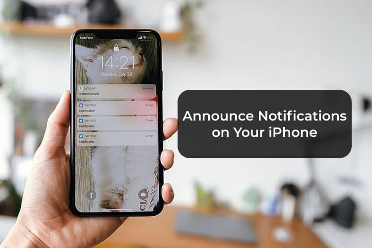 How to Announce Notifications on iPhone   MashTips