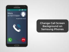 Change Call Screen Background on Samsung Phones