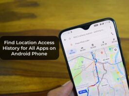 Find Location Access History for All Apps on Android Phone