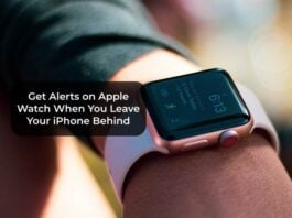 Get Alerts on Apple Watch When You Leave Your iPhone Behind