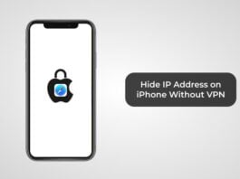 Hide IP Address on iPhone Without VPN