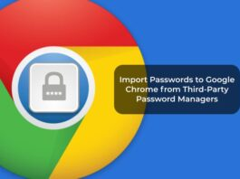 Import Passwords to Google Chrome from Third-Party Password Managers