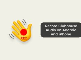 Record Clubhouse Audio on Android and iPhone
