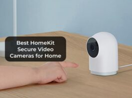 Best HomeKit Secure Video Cameras for Home