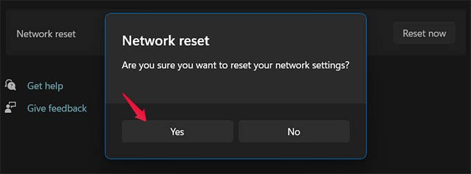 Confirm to Reset Windows 11 Network Settings