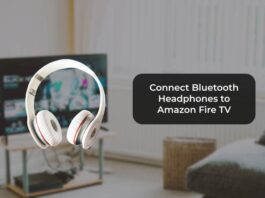 Connect Bluetooth Headphones to Amazon Fire TV