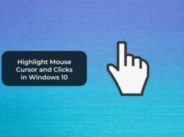 Highlight Mouse Cursor and Clicks in Windows 10