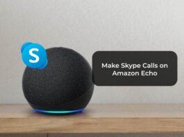 Make Skype Calls on Amazon Echo