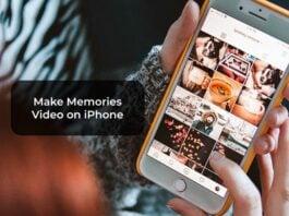 Make Memories Video on iPhone