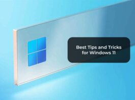 Best Tips and Tricks for Windows 11