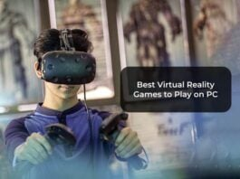 Best Virtual Reality Games to Play on PC-F