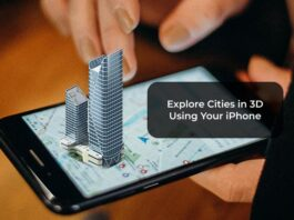 Explore Cities in 3D Using Your iPhone
