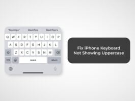 Fix iPhone Keyboard Not Showing Uppercase