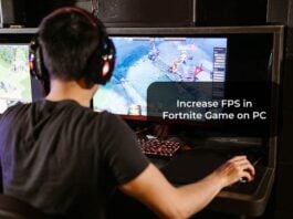 Increase FPS in Fortnite Game on PC