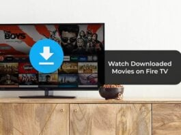 Watch Downloaded Movies on Fire TV