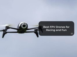 Best FPV Drones for Racing and Fun