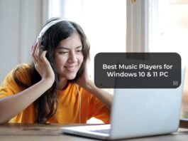 Best Music Players for Windows 10 & 11 PC