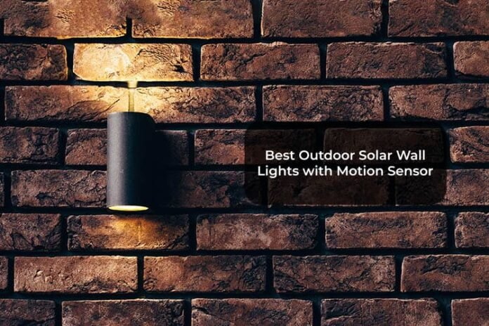 Best Outdoor Solar Wall Lights with Motion Sensor