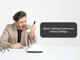 Block Vishing Scammers Using CallApp