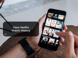 Clear Netflix Watch History