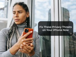 Fix These Privacy Threats on Your iPhone Now