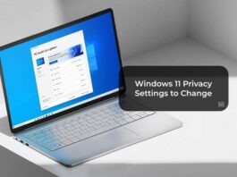 Windows 11 Privacy Settings to Change